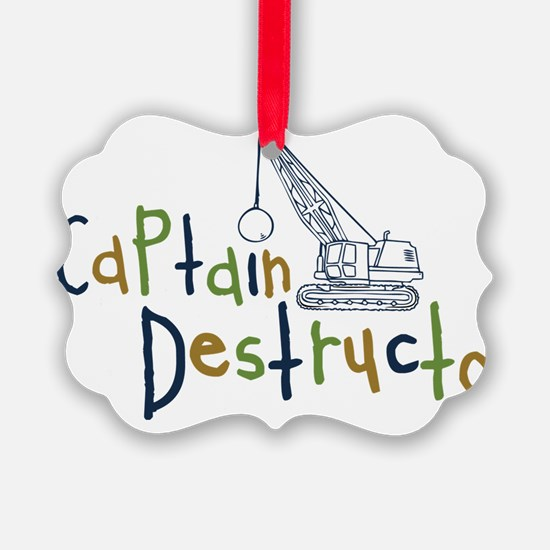 destructo Ornament