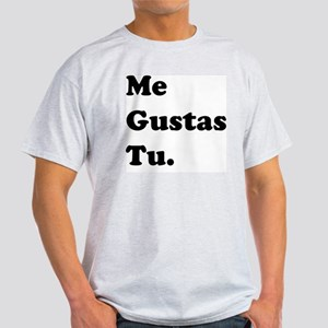 me gustas 3 Light T-Shirt