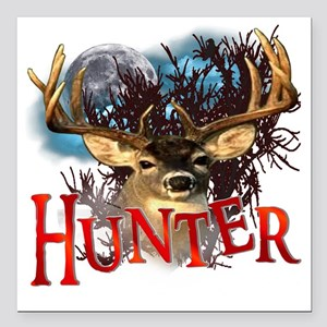 """Hunter take your best sh Square Car Magnet 3"""" x 3"""""""