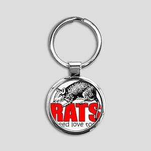 ratsneedlovetoo Round Keychain