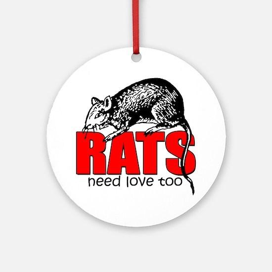 ratsneedlovetoo Round Ornament