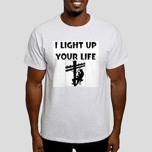 I Light Up Your Life Light T-Shirt