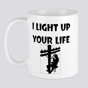 I Light Up Your Life Mug