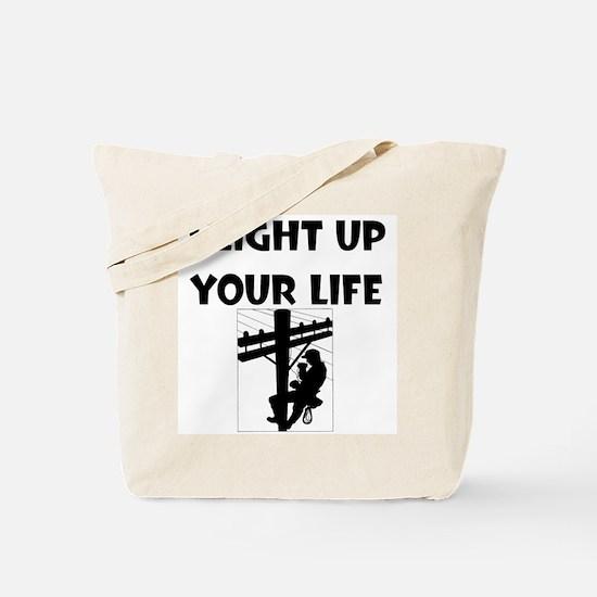 I Light Up Your Life Tote Bag