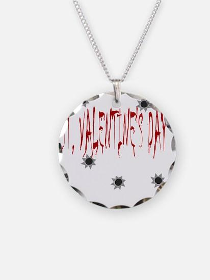 St Valentines Day Massacre Necklace