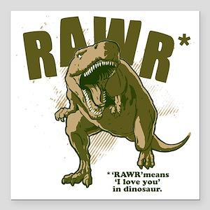 """Rawr-Dinosaur Square Car Magnet 3"""" x 3"""""""