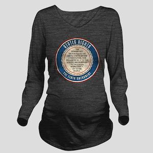 aug11_tenth_amendmen Long Sleeve Maternity T-Shirt