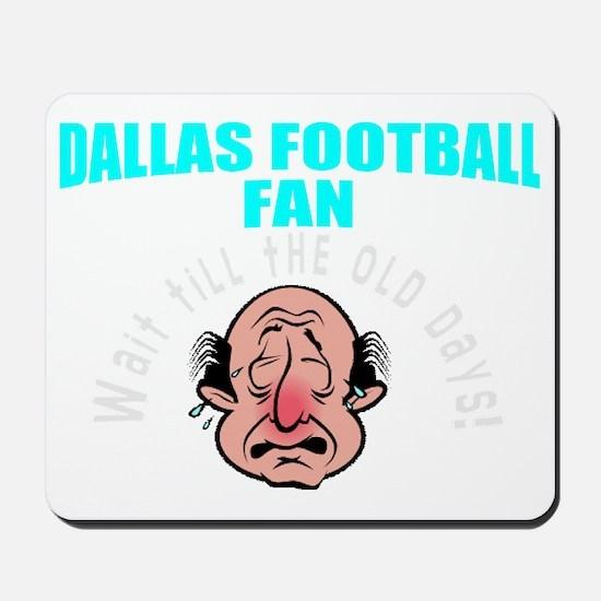 Funny Dallas football gift Mousepad