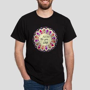 lIve the life you love Coaster Dark T-Shirt