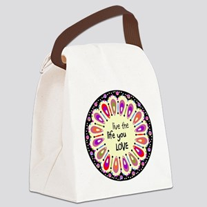 lIve the life you love Coaster Canvas Lunch Bag