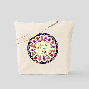 lIve the life you love Coaster Tote Bag