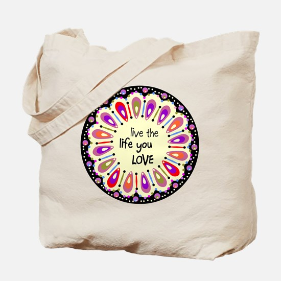 lIve the life you love Coaster Tote Bag