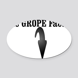 The Grope factor Oval Car Magnet