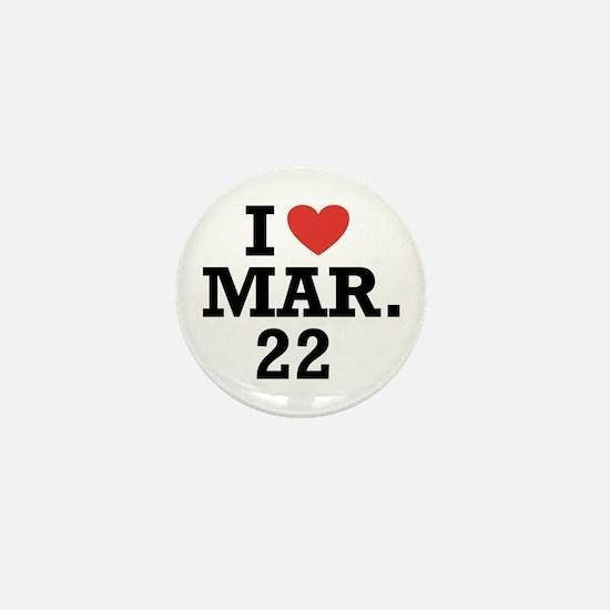 I Heart March 22 Mini Button