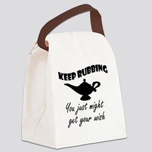 keep_rubbing_th Canvas Lunch Bag