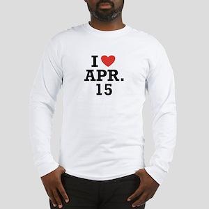 I Heart April 15 Long Sleeve T-Shirt