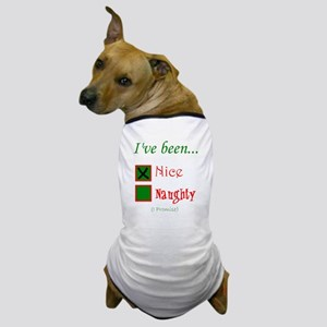 Dear Santa, Ive been Nice Dog T-Shirt