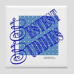 Bestest Buddies Tile Coaster