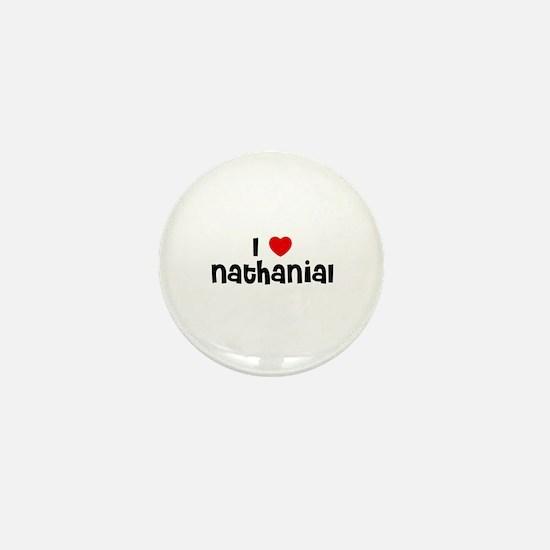 I * Nathanial Mini Button