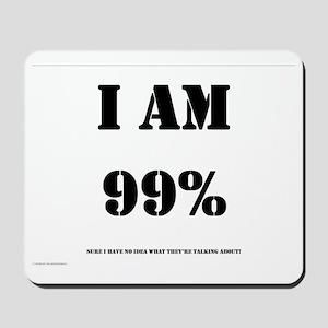 99_Percent_Sure copy Mousepad