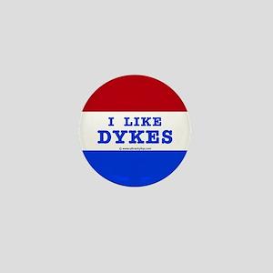 I Like Dykes Button Mini Button