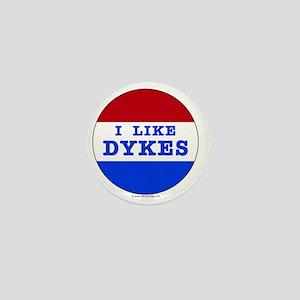 I Like Dykes Mini Button