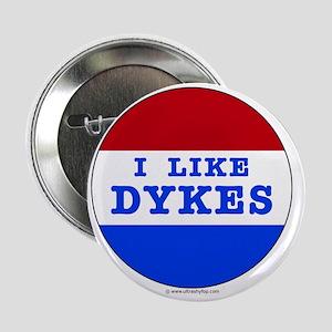 "I Like Dykes 2.25"" Button"