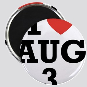 I Heart August 3 Magnet