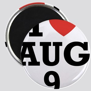 I Heart August 9 Magnet