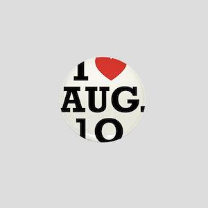 I Heart August 10 Mini Button