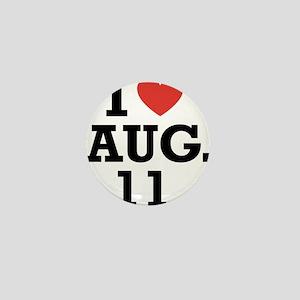 I Heart August 11 Mini Button
