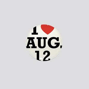 I Heart August 12 Mini Button
