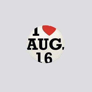 I Heart August 16 Mini Button