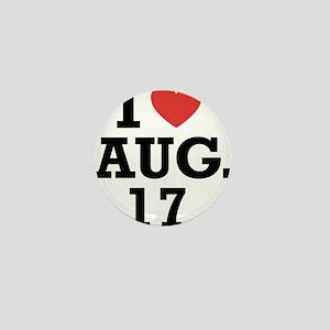 I Heart August 17 Mini Button