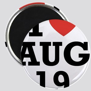 I Heart August 19 Magnet