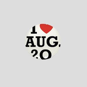 I Heart August 20 Mini Button