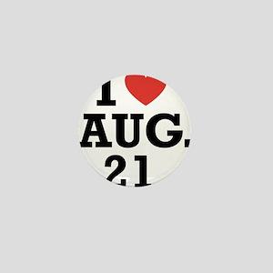 I Heart August 21 Mini Button
