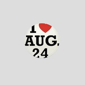 I Heart August 24 Mini Button
