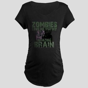 Zombies Love Me (ver2.) Maternity Dark T-Shirt