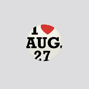 I Heart August 27 Mini Button