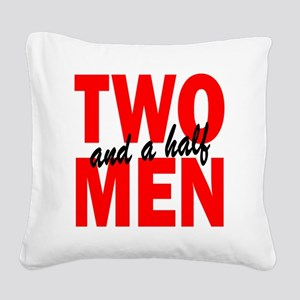 TWO and a Half Men Square Canvas Pillow