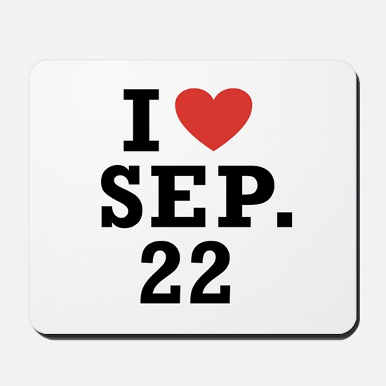 I Heart September 22 Mousepad