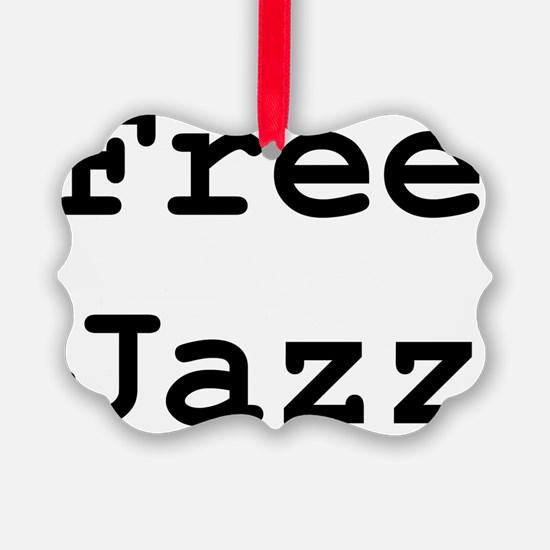 free-jazz Ornament