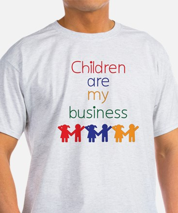 Children-are-my-business T-Shirt