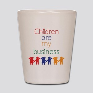Children-are-my-business-bigger Shot Glass