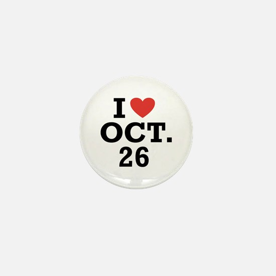 I Heart October 26 Mini Button