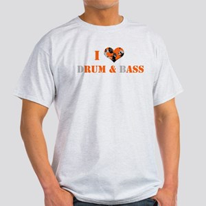 I Love dRum & bAss Light T-Shirt