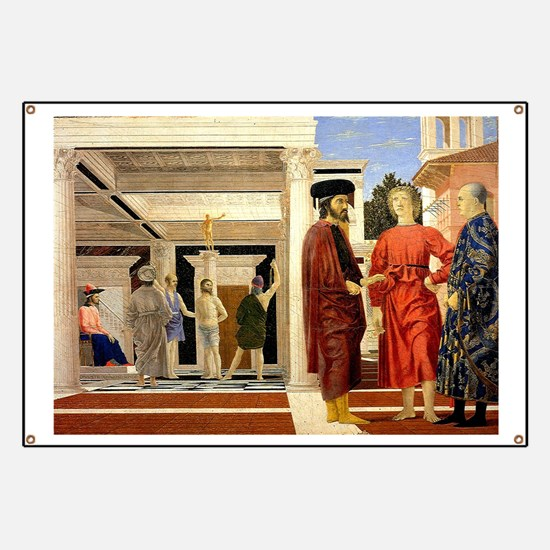 The Flaggelation - Piero della Francesca Banner