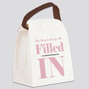 Keeps Me Filled In 10 x 10 HI Pin Canvas Lunch Bag