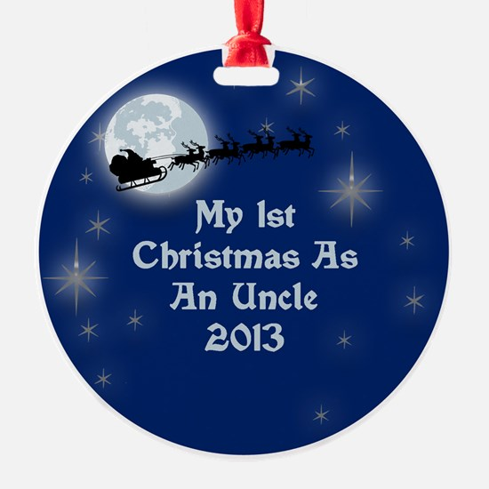 1St Christmas As An Uncle 2013 Ornament